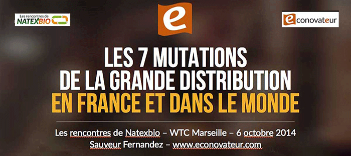 Les 7 mutations de la grande distribution en France et dans le monde