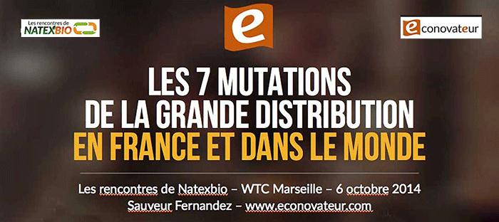 Les 7 grandes mutation de la grande distribution