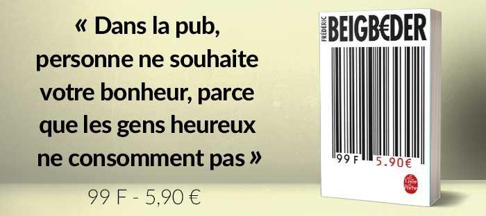 Critique du livre 99 F 5,90 € de Frédéric de Frédéric Beigbeder