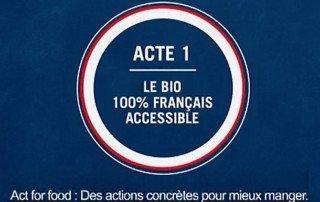 La campagne TV Act for Food de Carrefour de la rentrée 2018, et qui met le bio français à l'honneur.